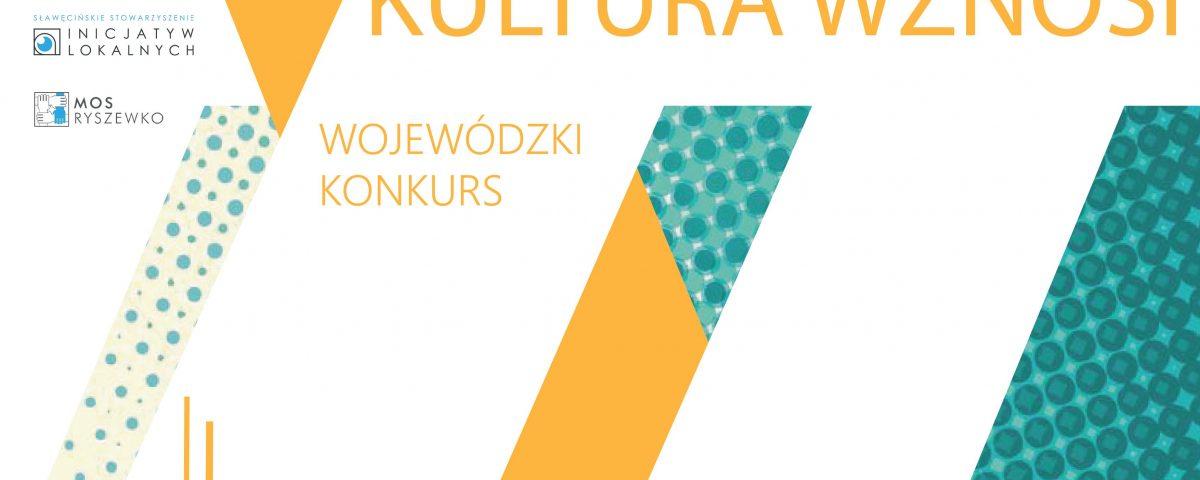 Wojewódzki Konkurs KULTURA WZNOSI
